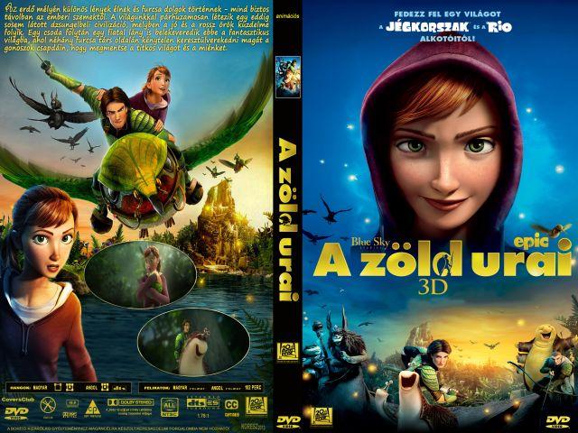 A zöld urai (Epic  A_zold_urai_2013